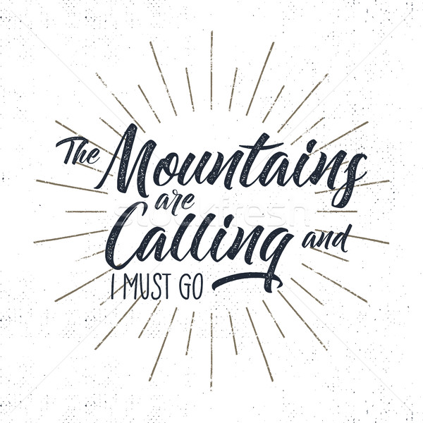 Hand drawn adventure typography sign. Mountains calling illustration. Typographic design with sun bu Stock photo © JeksonGraphics