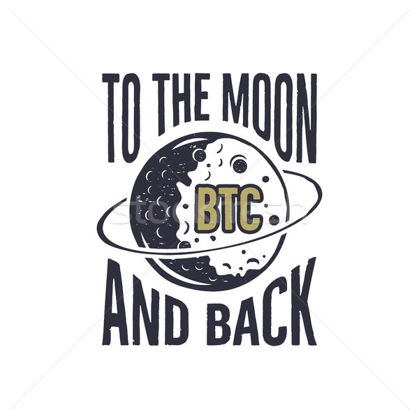 Funny Bitcoin concept of price change. BTC to the Moon and Back quote. Blockchain and digital assets Stock photo © JeksonGraphics