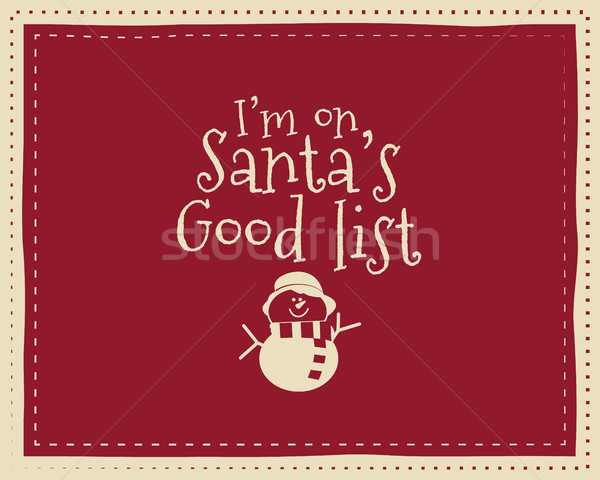 Christmas unique funny sign, quote background design for kids - santa good list. Nice bright palette Stock photo © JeksonGraphics