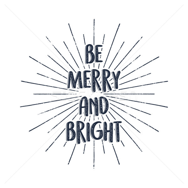 Be nerry and bright Merry Christmas typography label. Retro photo overlay, badge. holiday lettering  Stock photo © JeksonGraphics