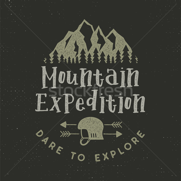 Mountain expedition label with climbing symbols and type design - dare to explore. Vintage letterpre Stock photo © JeksonGraphics