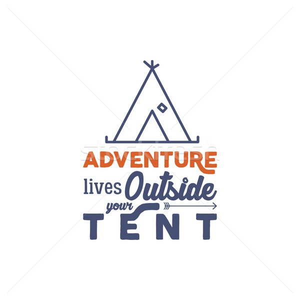 Camping logo with typography saying and linear travel elements - tent. Adventure style for tee desig Stock photo © JeksonGraphics