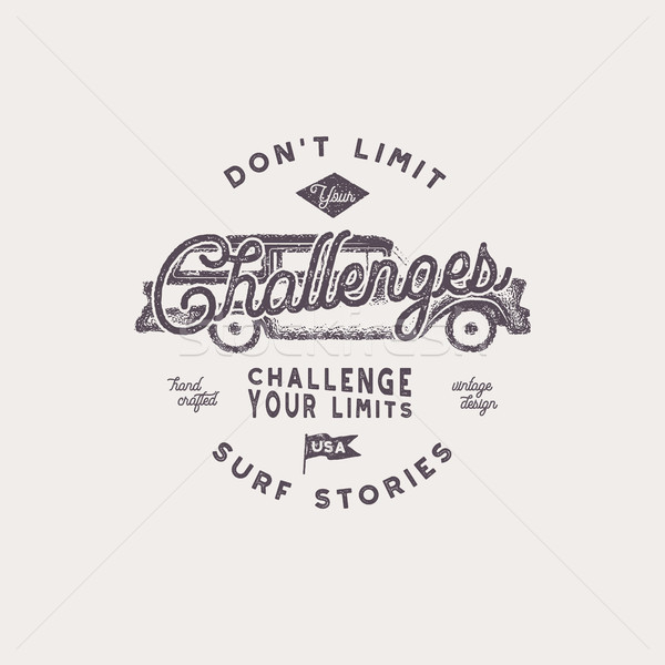 Summer t shirt design. Vintage hand drawn label. Don't limit challenges sign. Retro surf car and typ Stock photo © JeksonGraphics