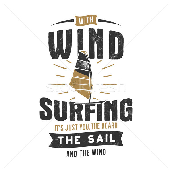 Vintage hand drawn windsurfing, kitesurfing tee graphics. Summer travel t shirt. poster concept with Stock photo © JeksonGraphics