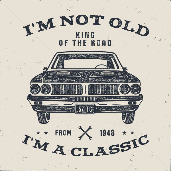 Stock photo: 70 Birthday Anniversary Gift brochure. I m not Old I m a Classic, King of the Road words with classi