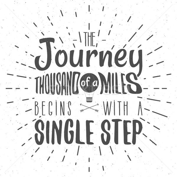 ретро типографики цитировать путешествия тысяча мили Сток-фото © JeksonGraphics
