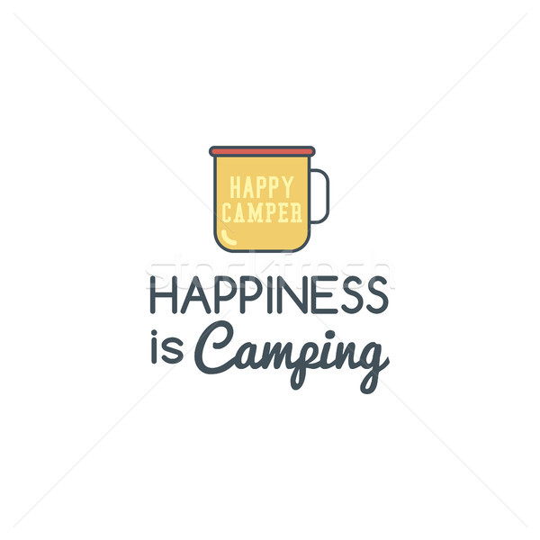 Camping logo design with typography and travel elements - camp mug. Vector text - happiness is campi Stock photo © JeksonGraphics