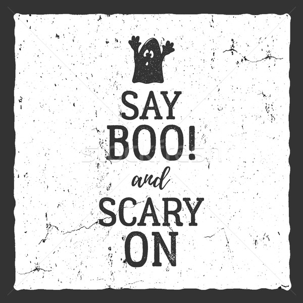 Vector Halloween typography label template. Vector text - say boo and scary on. With retro grunge ef Stock photo © JeksonGraphics