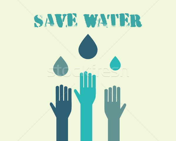 Save water poster concept with drops and hands. Ecology water crisis background. Vector Stock photo © JeksonGraphics