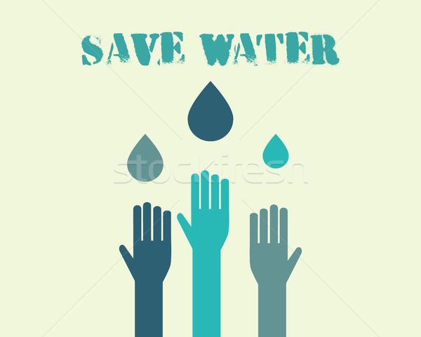 Sparen Wasser Plakat Tropfen Hände Ökologie Stock foto © JeksonGraphics
