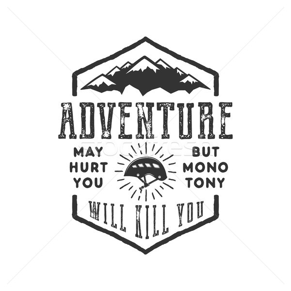 Vintage adventure Hand drawn label design. Adventure May Hurt You sign and outdoor activity symbols  Stock photo © JeksonGraphics