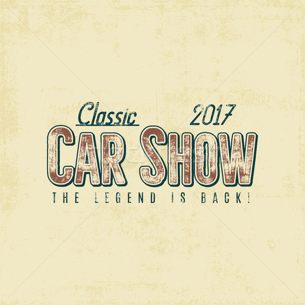 Vintage car show typography label design. Typographic sign. Retro colors patch. Use as logo for repa Stock photo © JeksonGraphics