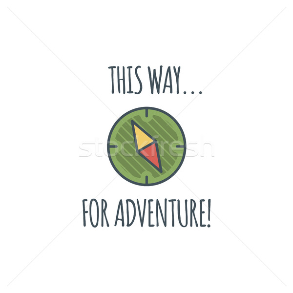 Camping vintage label with compass and typography quote - this way for adventure. Vector logo templa Stock photo © JeksonGraphics