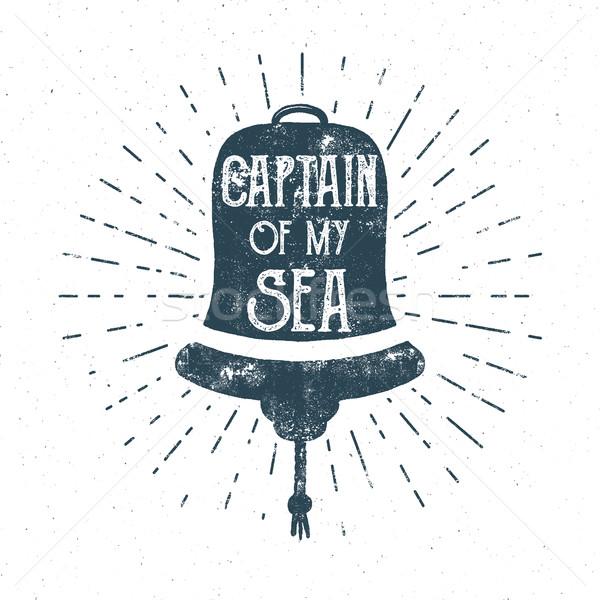 Retro ship bell tee design. Vintage sea label. Vector Nautical emblem with inspiration quote typogra Stock photo © JeksonGraphics