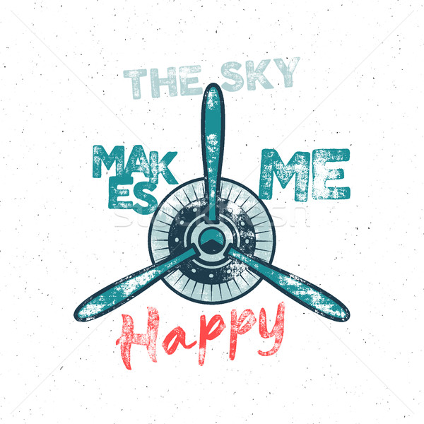 Stock photo: Airplane tee design in vintage rubber style with fly symbol - propeller and vintage typography - sky