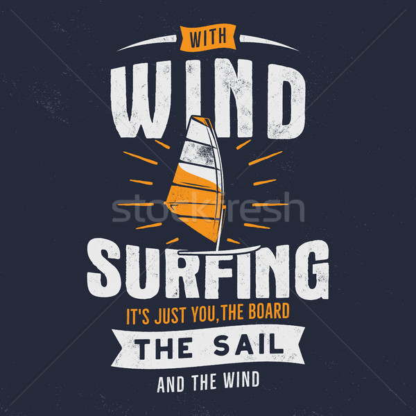 Vintage hand drawn windsurfing, kitesurfing tee graphic design. Summer travel t shirt. poster concep Stock photo © JeksonGraphics