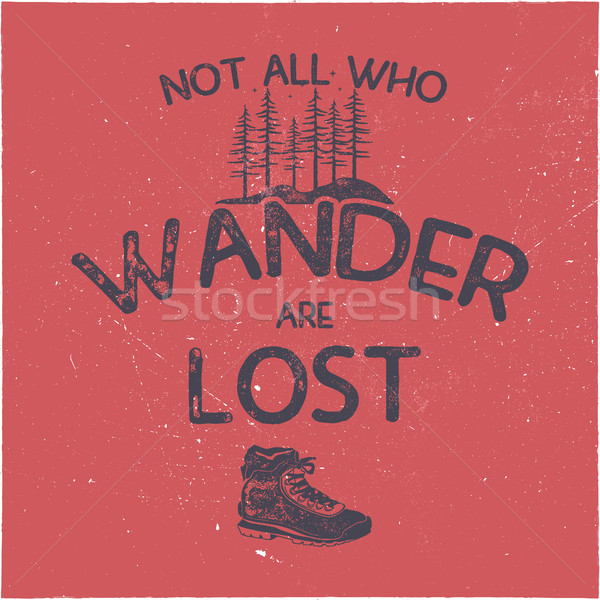 Vintage hand drawn t shirt design. Wanderlust thematic tee graphics. Typography poster with forest a Stock photo © JeksonGraphics