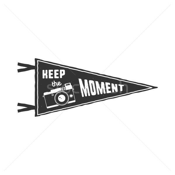 Keep the moment pennant. Flag pendant design in retro monochrome style. Drawing for prints on t-shir Stock photo © JeksonGraphics