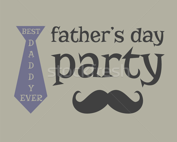 Father s day greeting template. mustache. Unusual funny concept. Best daddy ever illustration. vecto Stock photo © JeksonGraphics