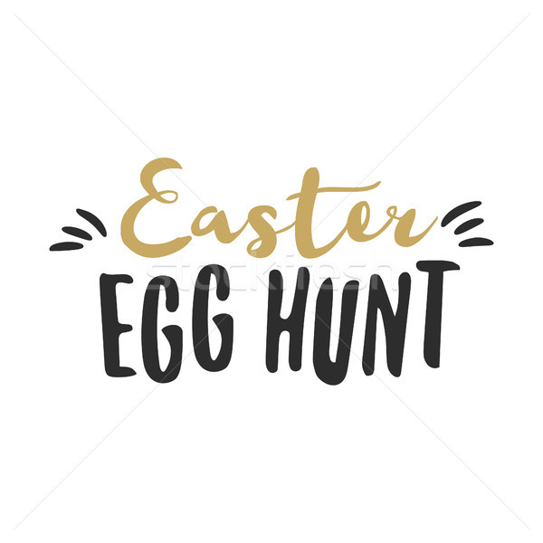 Easter funny sign - Easter Egg Hunt. Easter wishes overlay, lettering label design. Retro holiday ba Stock photo © JeksonGraphics