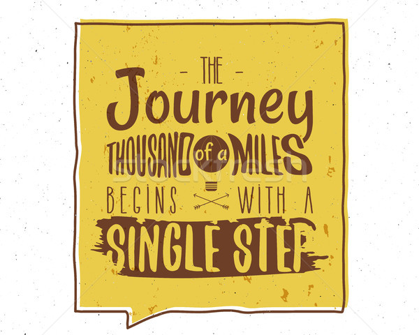 The Journey of a Thousand Miles Inspiring Creative Motivation Quote. Typography Banner Design Concep Stock photo © JeksonGraphics