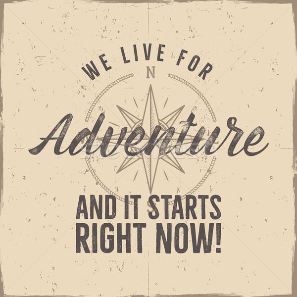 Stile retrò avventura etichetta design vivere tipografia Foto d'archivio © JeksonGraphics