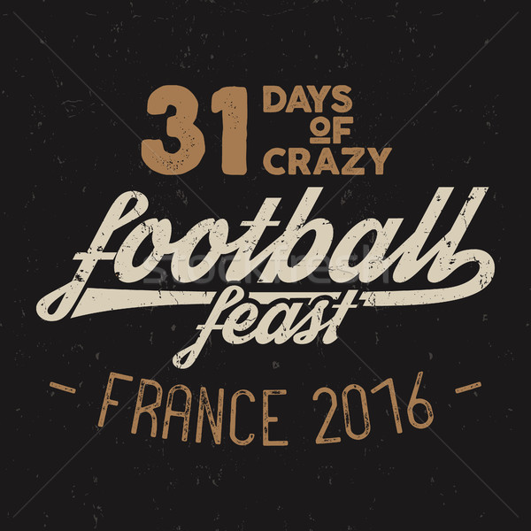 Football feast typography label, France Soccer overlay, 2016 tournament logo. Championship, league H Stock photo © JeksonGraphics