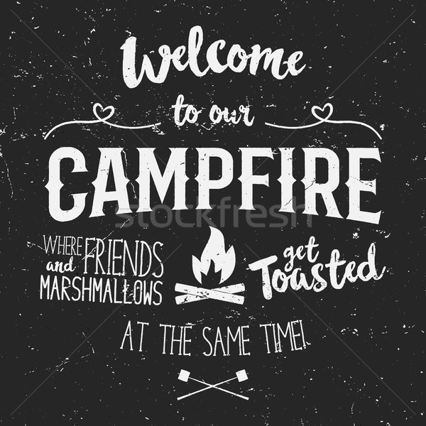 Vintage typography poster Illustration with sign welcome to campfire - Grunge effect. Funny letterin Stock photo © JeksonGraphics