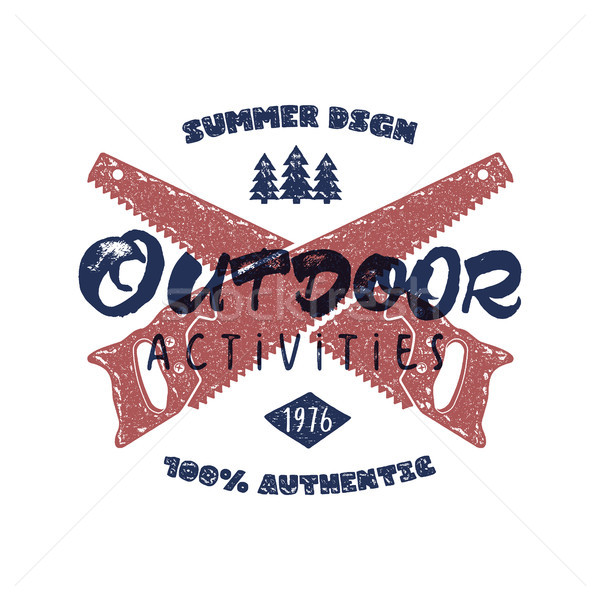 Outdoor activities retro poster. Summer authentic design with crossed saw and typography retro sign. Stock photo © JeksonGraphics