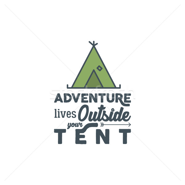 Camping logo with typography saying and travel elements - tent. Adventure style for tee design, appa Stock photo © JeksonGraphics