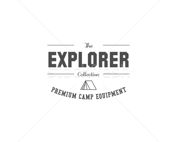 Vintage travel store camping badge, outdoor logo, emblem and label. The explorer concept, monochrome Stock photo © JeksonGraphics