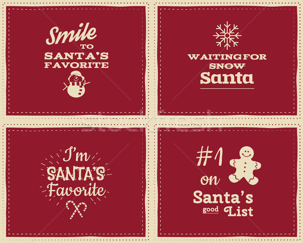 Set of unusual Christmas funny signs, quotes backgrounds designs for kids-i'm santa's favorite. Nice Stock photo © JeksonGraphics