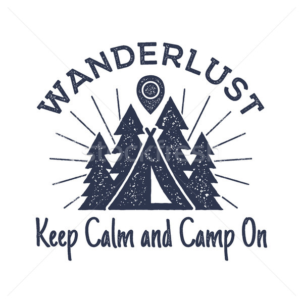 Wanderlust Camping badge. Old school hand drawn t shirt Print Apparel Graphics. Retro Typographic Cu Stock photo © JeksonGraphics