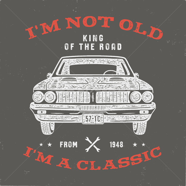 70 Birthday Anniversary Gift T-Shirt. I'm not Old I'm a Classic, King of the Road words with classic Stock photo © JeksonGraphics