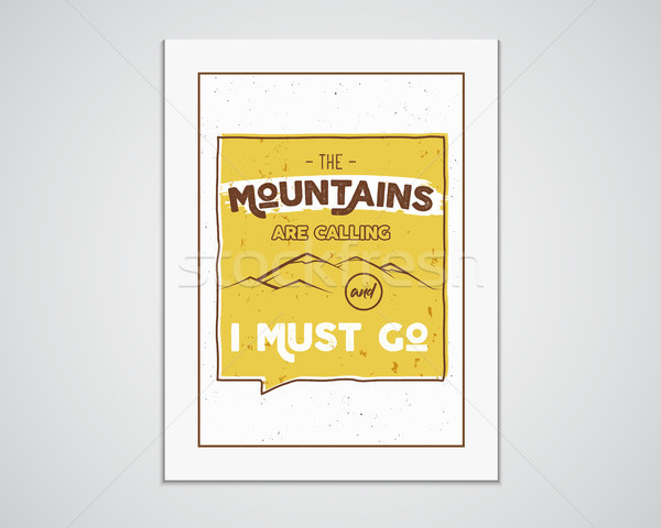 Outdoor inspiration A4 frame. Motivation mountain poster quote template. Winter or summer explorer f Stock photo © JeksonGraphics