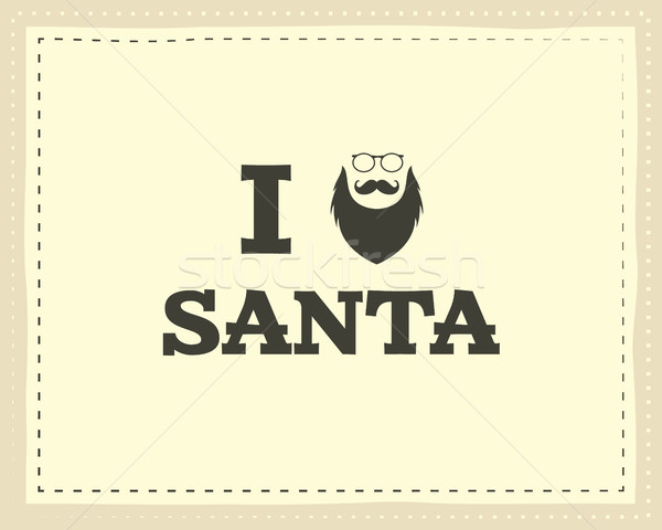 Christmas unique funny sign, quote background design for kids - love santa. Nice bright palette. Red Stock photo © JeksonGraphics