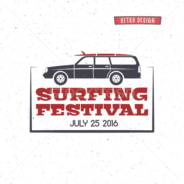 Surfing festival label. Vintage surfing badge and design elements. Retro surf car and typography ele Stock photo © JeksonGraphics