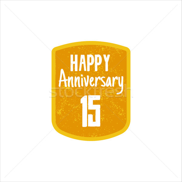 Happy 15th Anniversary badge, sign and emblem in retro style. Easy to edit  use your number, text. V Stock photo © JeksonGraphics