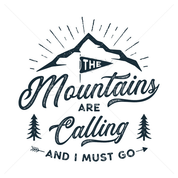 Travel T-Shirt Print. The mountains are calling and i must go design. Adventure silhouette printing, Stock photo © JeksonGraphics