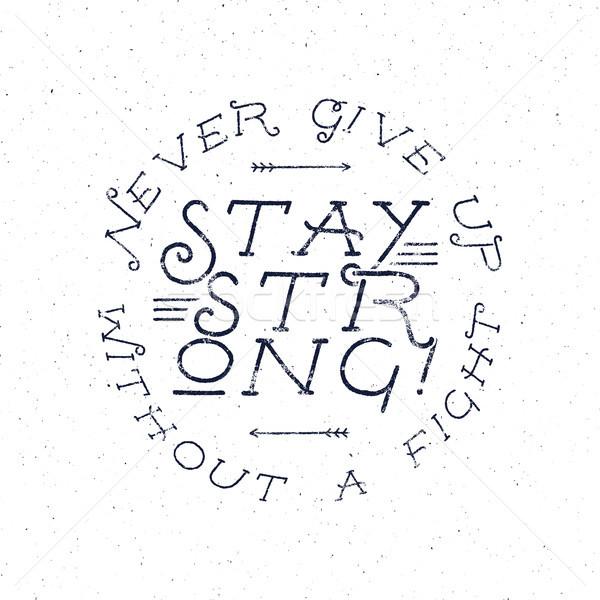 Krijt typografie citaat poster motivatie Stockfoto © JeksonGraphics
