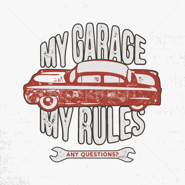 гаража правила Vintage рисованной иллюстрация Сток-фото © JeksonGraphics