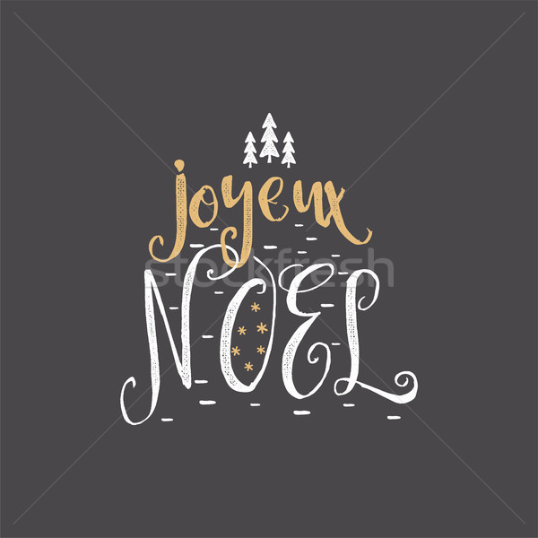Christmas in French greeting. Joyeux Noel typography. Joyeux Noel Calligraphic lettering design. Sto Stock photo © JeksonGraphics