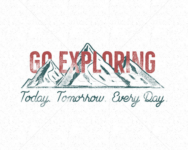 Adventure vintage label print design. Go exploring sign. Typography style with mountains symbol. Bes Stock photo © JeksonGraphics