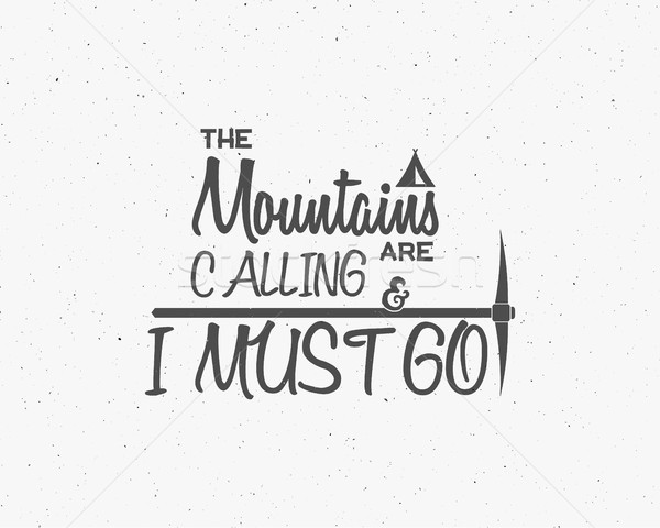 Montagna chiamando avventura elementi outdoor ispirazione Foto d'archivio © JeksonGraphics