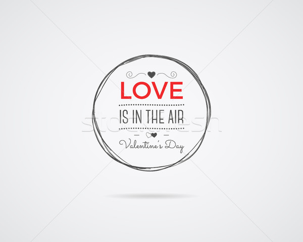 Valentine day Vector photo overlay, hand drawn lettering collection, inspirational quote. Label. Lov Stock photo © JeksonGraphics
