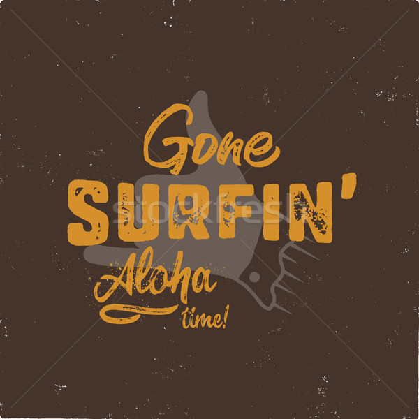 Vintage hand drawn summer T-Shirt. Gone surfing - aloha time with surf old motorcycle and shaka sign Stock photo © JeksonGraphics
