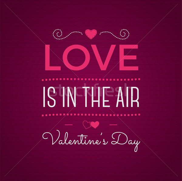 Valentin nap nap tipográfia fotó inspiráló szöveg Stock fotó © JeksonGraphics
