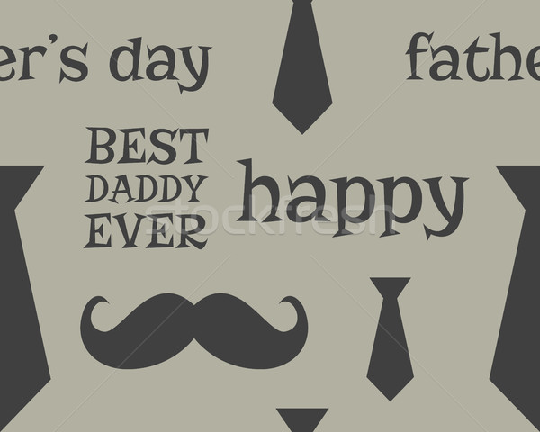 Father s day greeting seamless pattern template. Mustache and tie. Unusual funny concept. Best daddy Stock photo © JeksonGraphics