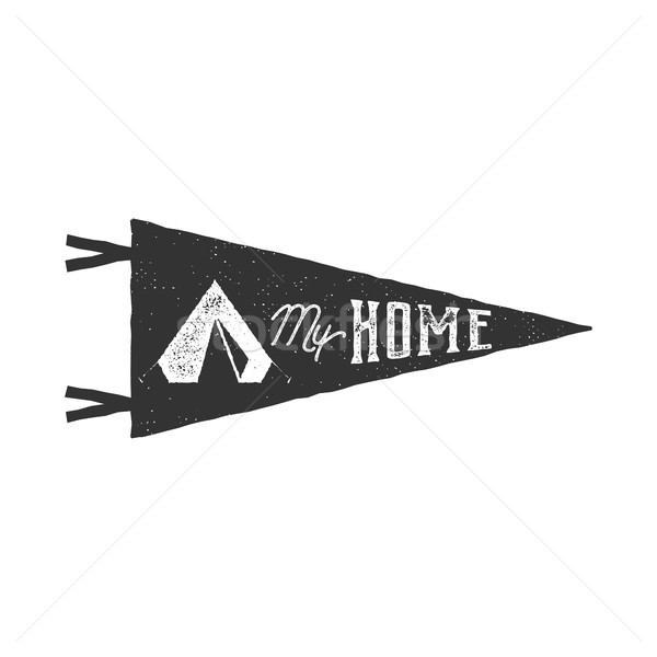 Vintage hand drawn pennant template. Tent is my home sign. Retro textured, letterpress effect. Outdo Stock photo © JeksonGraphics
