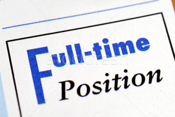 Full time position sign from an employment newsletter Stock photo © johnkwan
